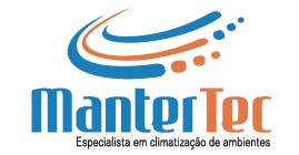 MANTERTEC - INSTALAÇÃO E MANUTENÇÃO DE AR CONDICIONADOS